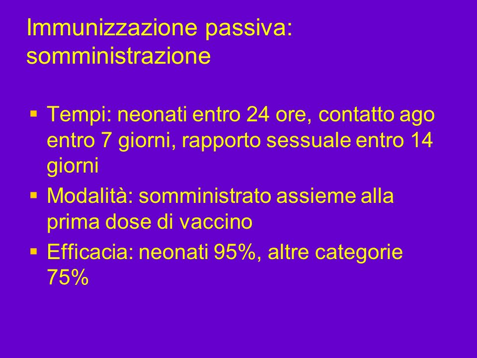 Immunizzazione passiva: somministrazione