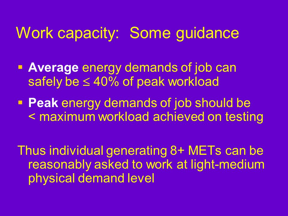 Work capacity: Some guidance
