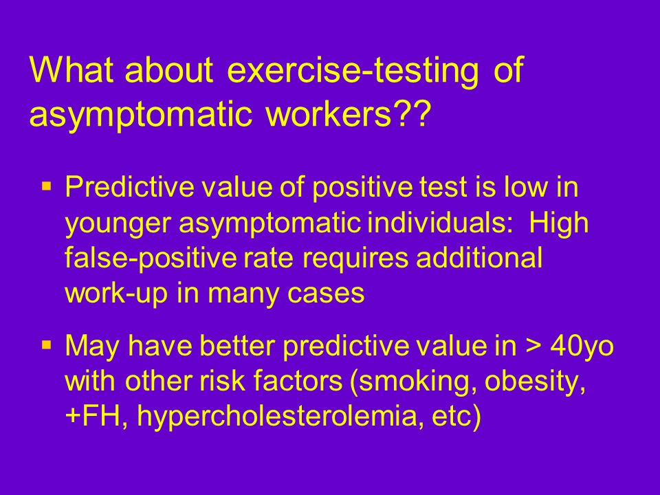 What about exercise-testing of asymptomatic workers