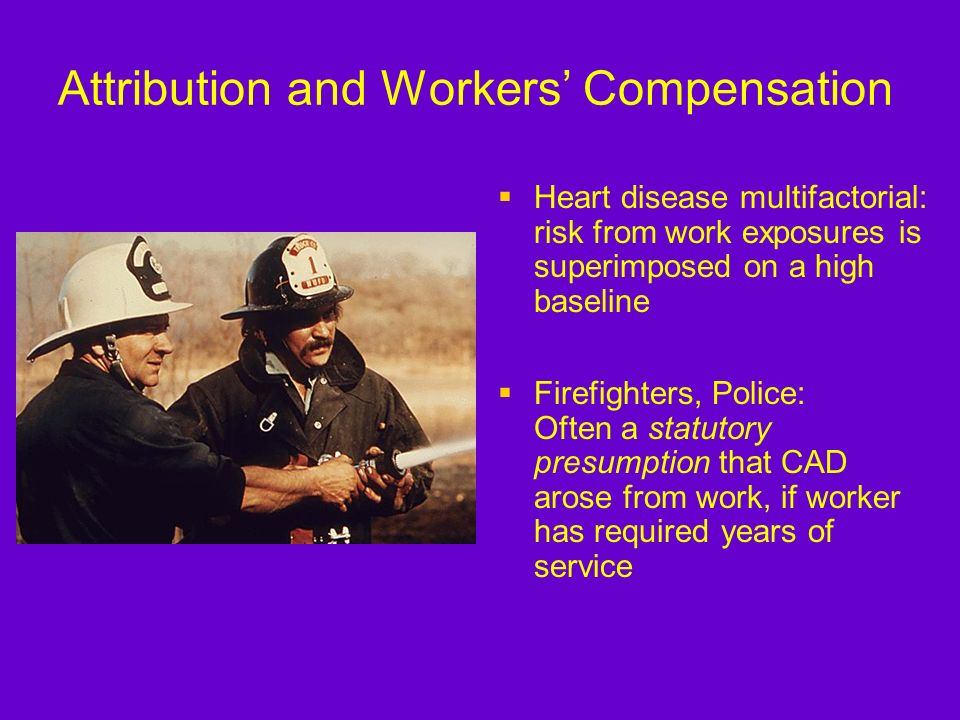 Attribution and Workers' Compensation