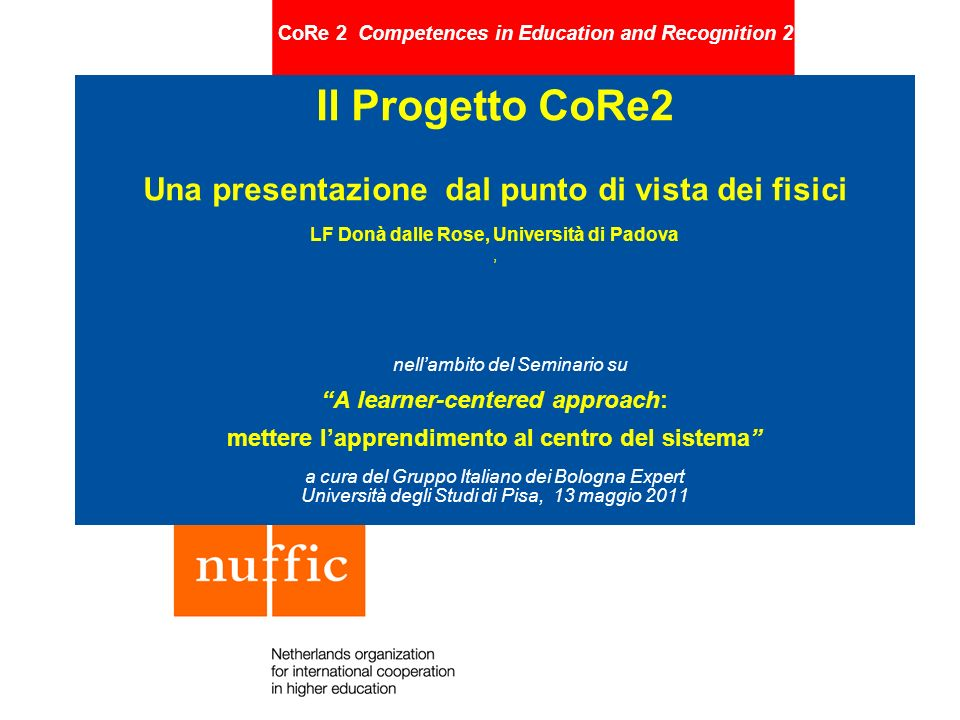 CoRe 2 Competences in Education and Recognition 2