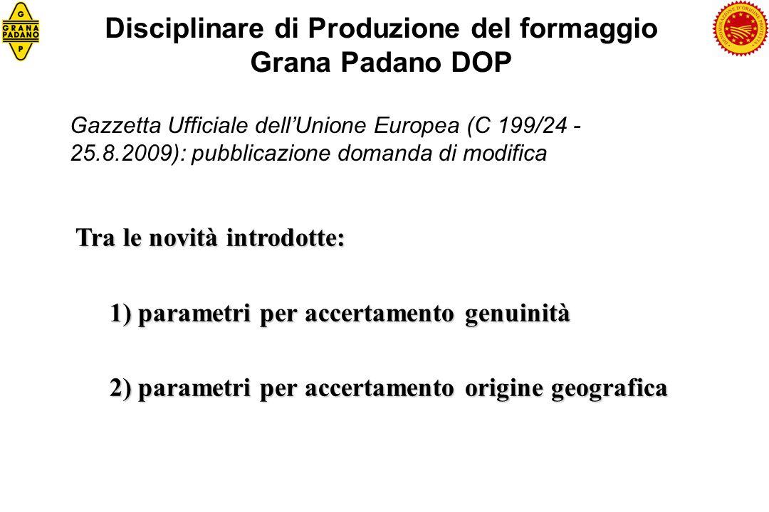 Disciplinare di Produzione del formaggio Grana Padano DOP