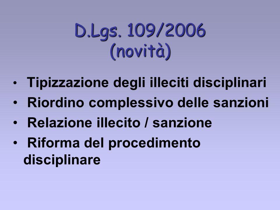 D.Lgs. 109/2006 (novità) Riordino complessivo delle sanzioni
