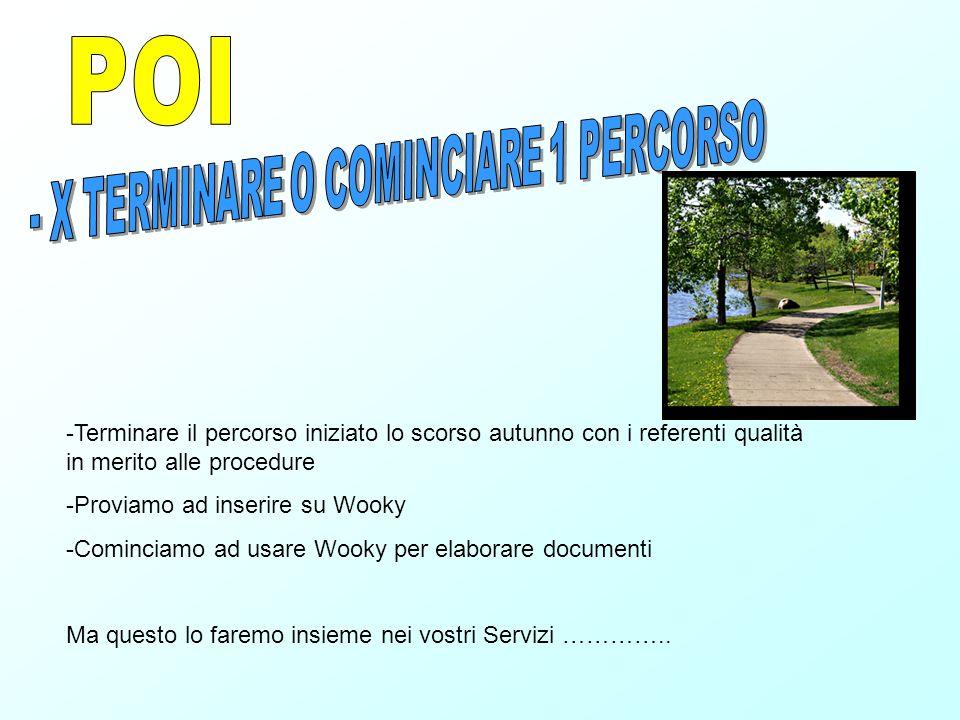 - X TERMINARE O COMINCIARE 1 PERCORSO