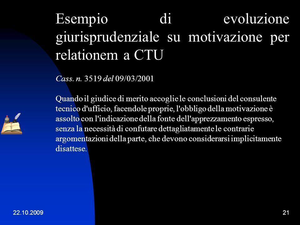 Esempio di evoluzione giurisprudenziale su motivazione per relationem a CTU. Cass. n. 3519 del 09/03/2001.