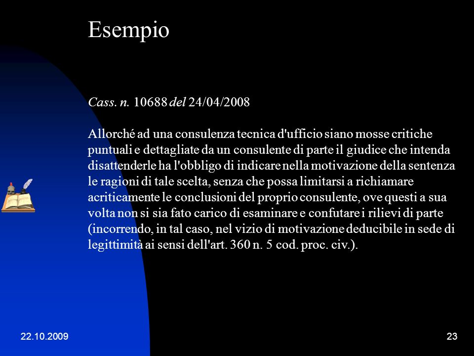 Esempio. Cass. n. 10688 del 24/04/2008.