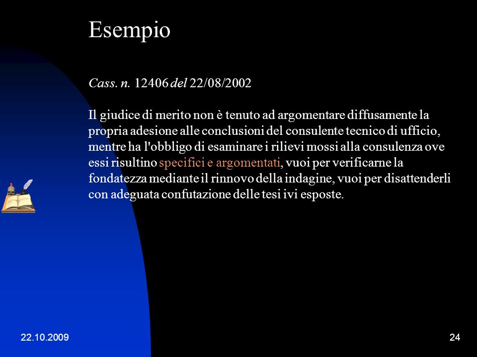 Esempio. Cass. n. 12406 del 22/08/2002.