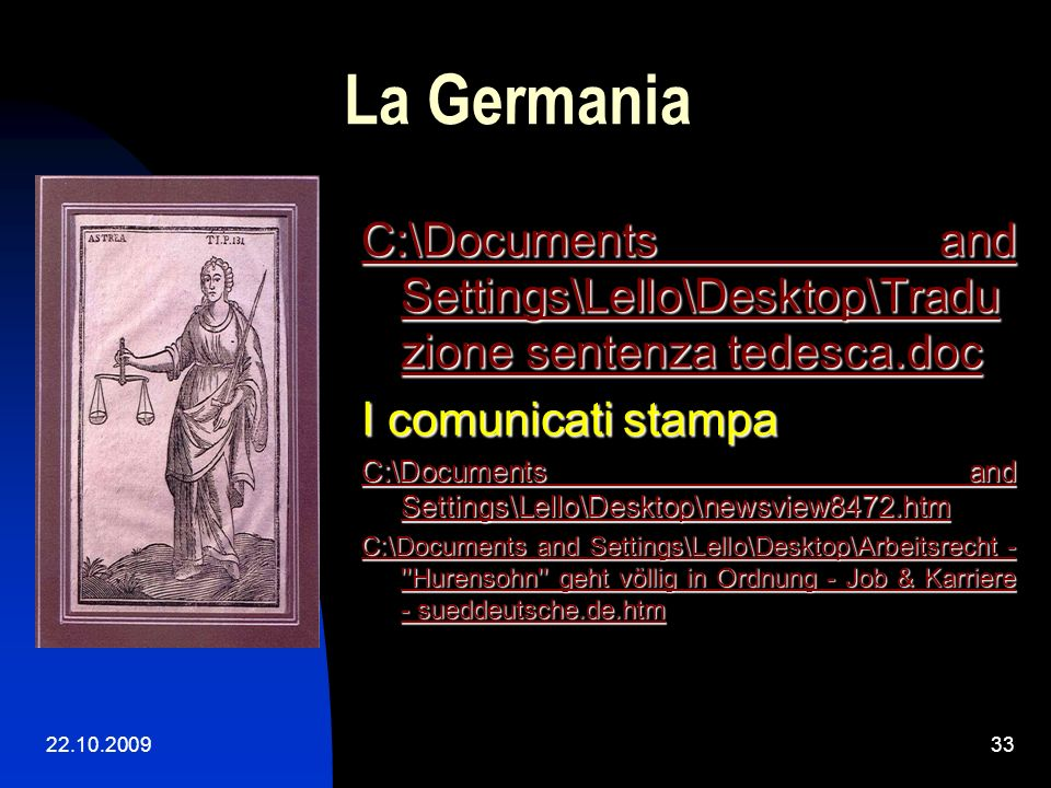La Germania C:\Documents and Settings\Lello\Desktop\Traduzione sentenza tedesca.doc. I comunicati stampa.