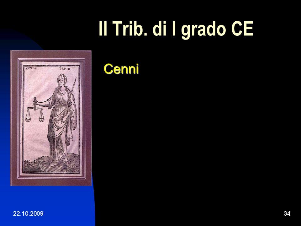 Il Trib. di I grado CE Cenni 22.10.2009