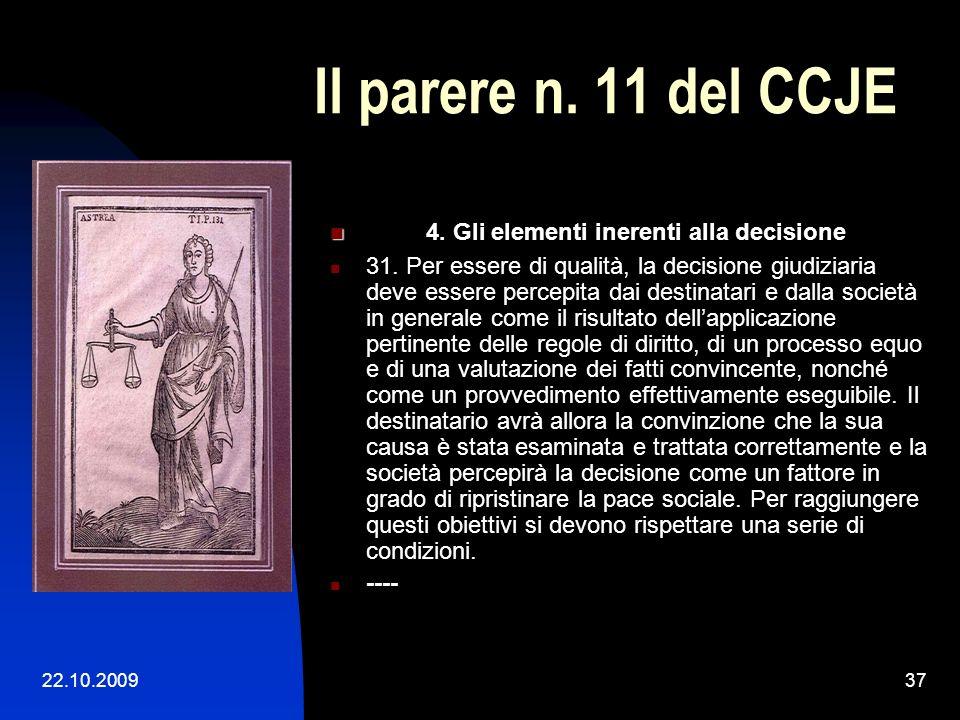 Il parere n. 11 del CCJE 4. Gli elementi inerenti alla decisione