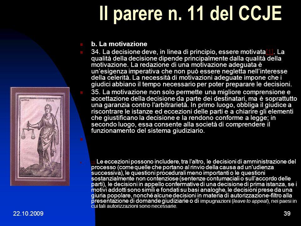Il parere n. 11 del CCJE b. La motivazione