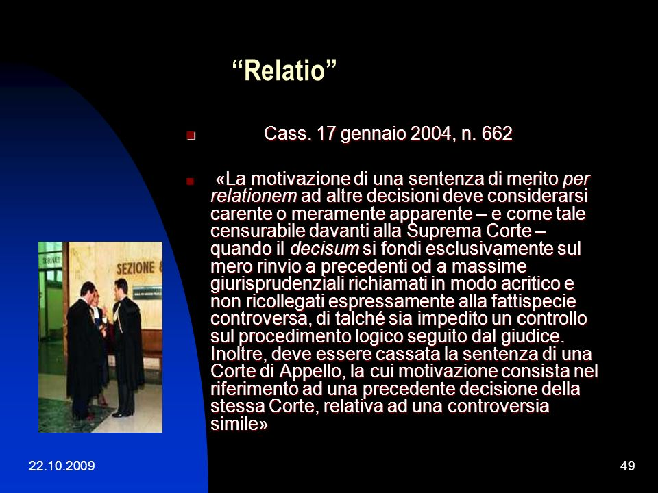 Relatio Cass. 17 gennaio 2004, n. 662