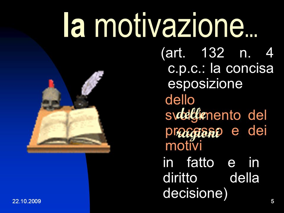 la motivazione... delle ragioni