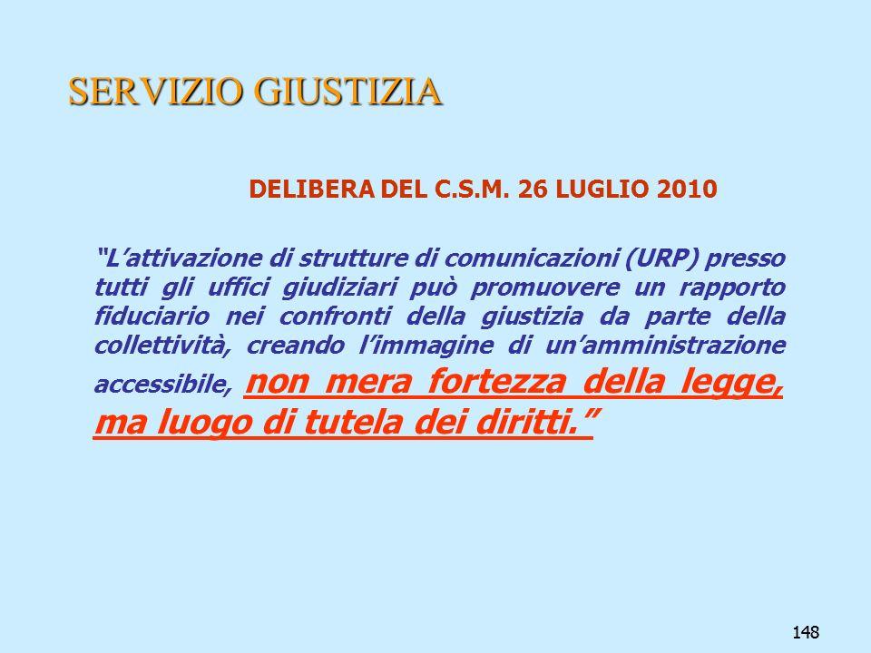 SERVIZIO GIUSTIZIA DELIBERA DEL C.S.M. 26 LUGLIO 2010