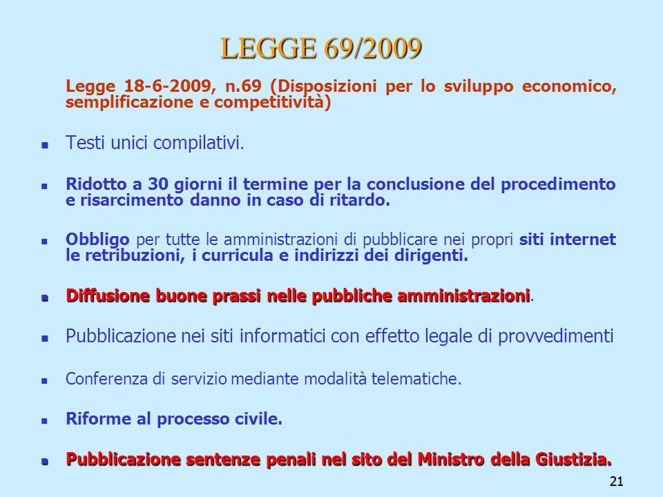 LEGGE 69/2009 Testi unici compilativi.