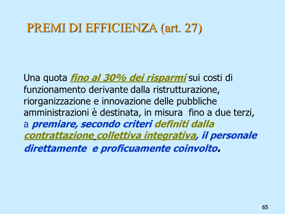 PREMI DI EFFICIENZA (art. 27)