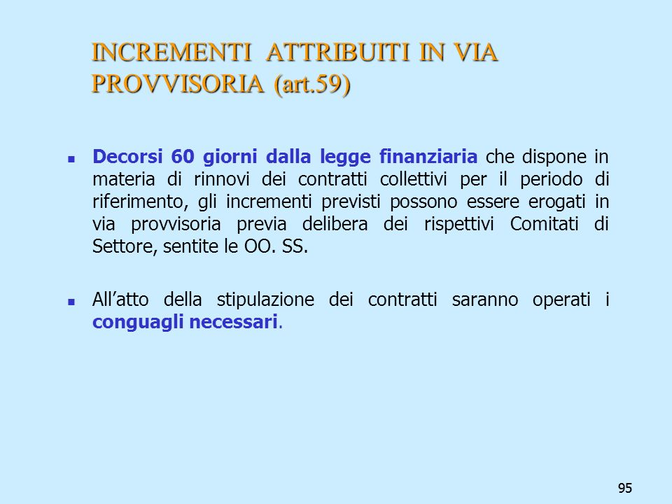 INCREMENTI ATTRIBUITI IN VIA PROVVISORIA (art.59)