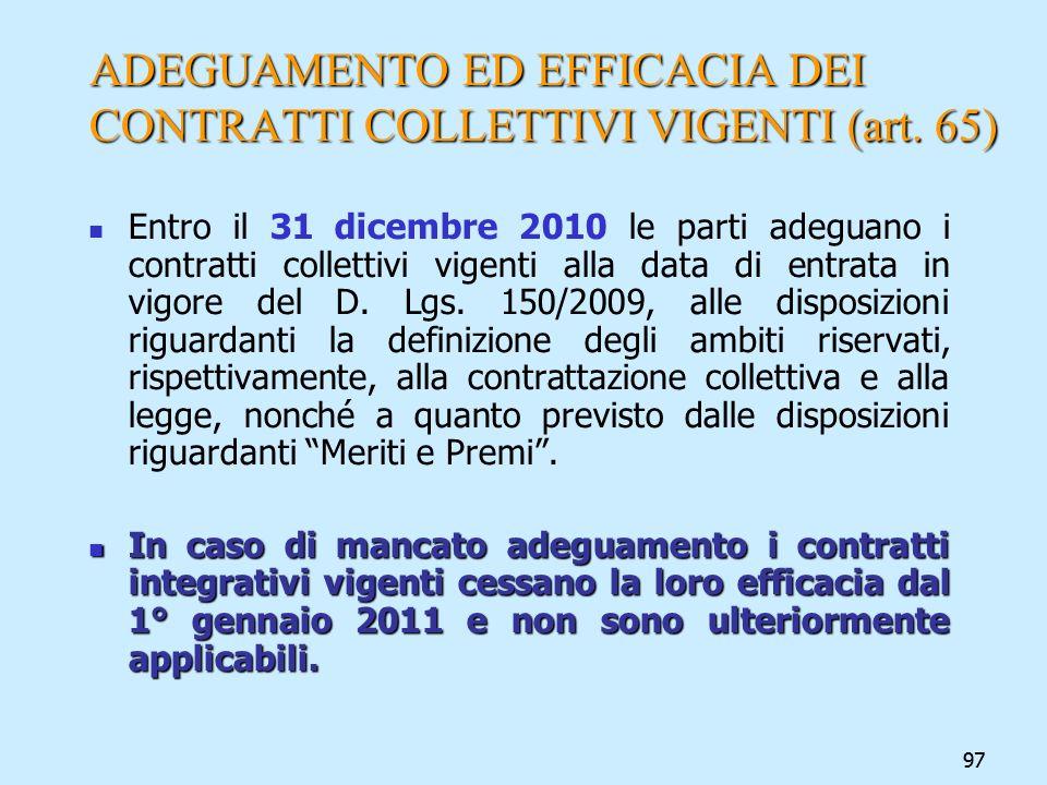 ADEGUAMENTO ED EFFICACIA DEI CONTRATTI COLLETTIVI VIGENTI (art. 65)