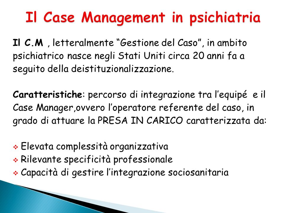 Il Case Management in psichiatria