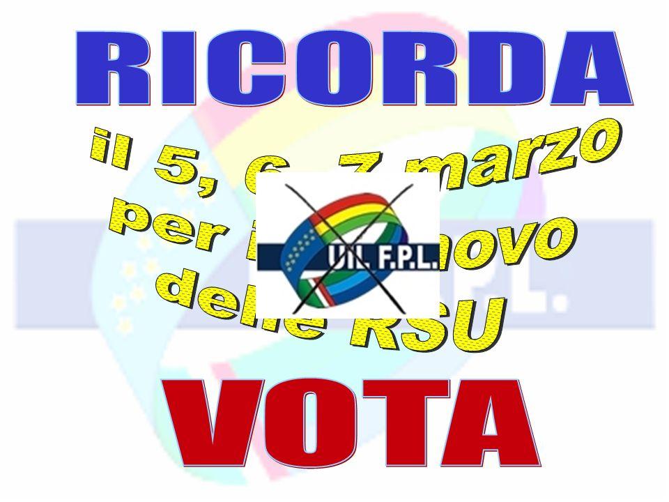 RICORDA il 5, 6, 7 marzo per il rinnovo delle RSU VOTA