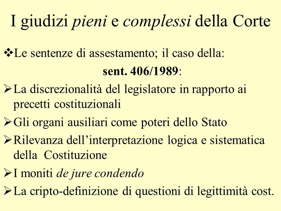 I giudizi pieni e complessi della Corte