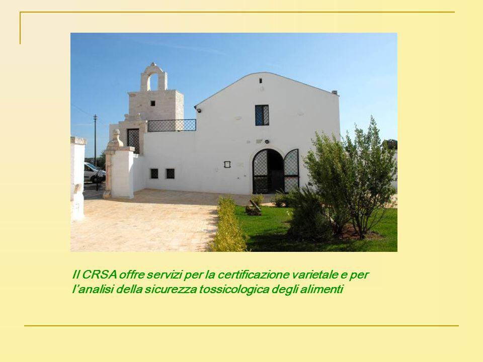Il CRSA offre servizi per la certificazione varietale e per l'analisi della sicurezza tossicologica degli alimenti