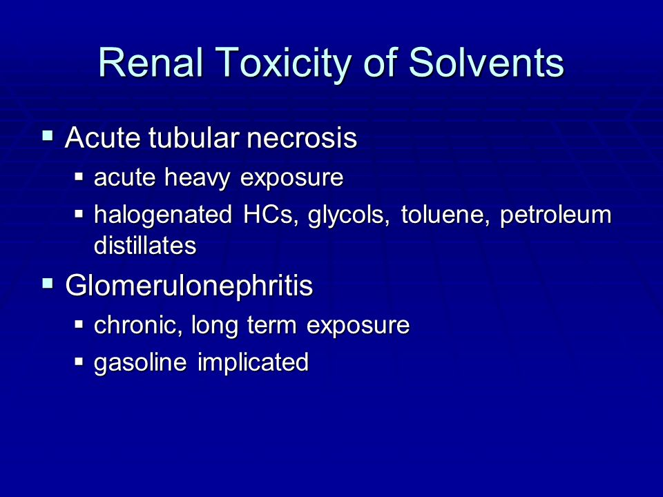 Renal Toxicity of Solvents