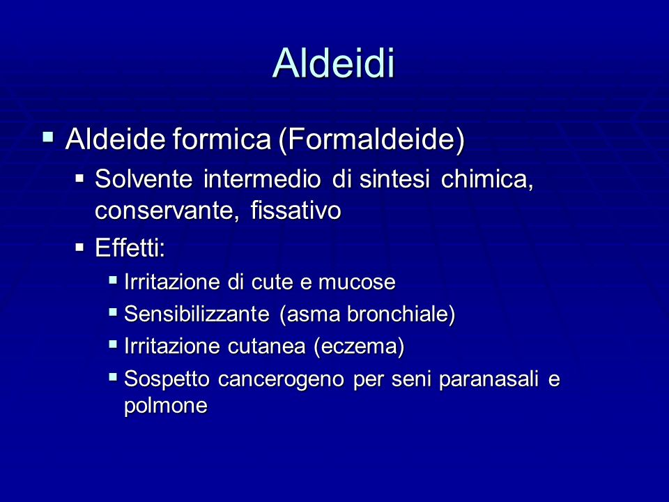 Aldeidi Aldeide formica (Formaldeide)