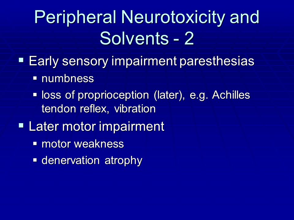 Peripheral Neurotoxicity and Solvents - 2