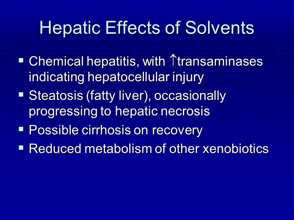 Hepatic Effects of Solvents