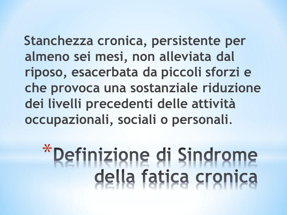Definizione di Sindrome della fatica cronica