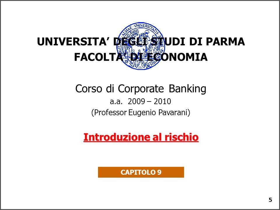 UNIVERSITA' DEGLI STUDI DI PARMA Introduzione al rischio