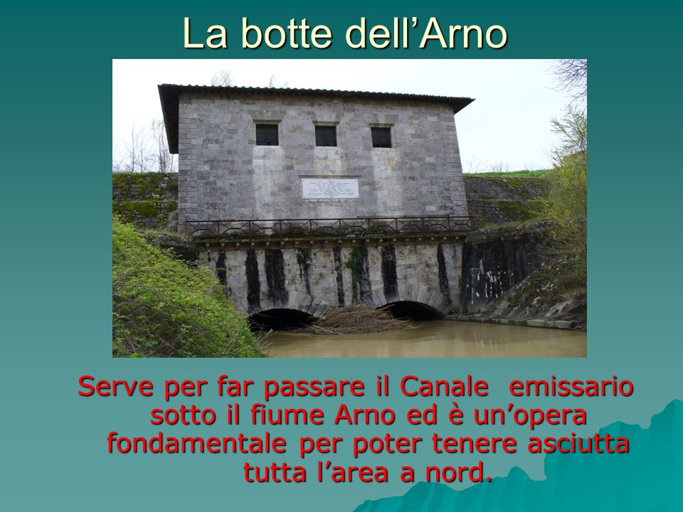 La botte dell'Arno