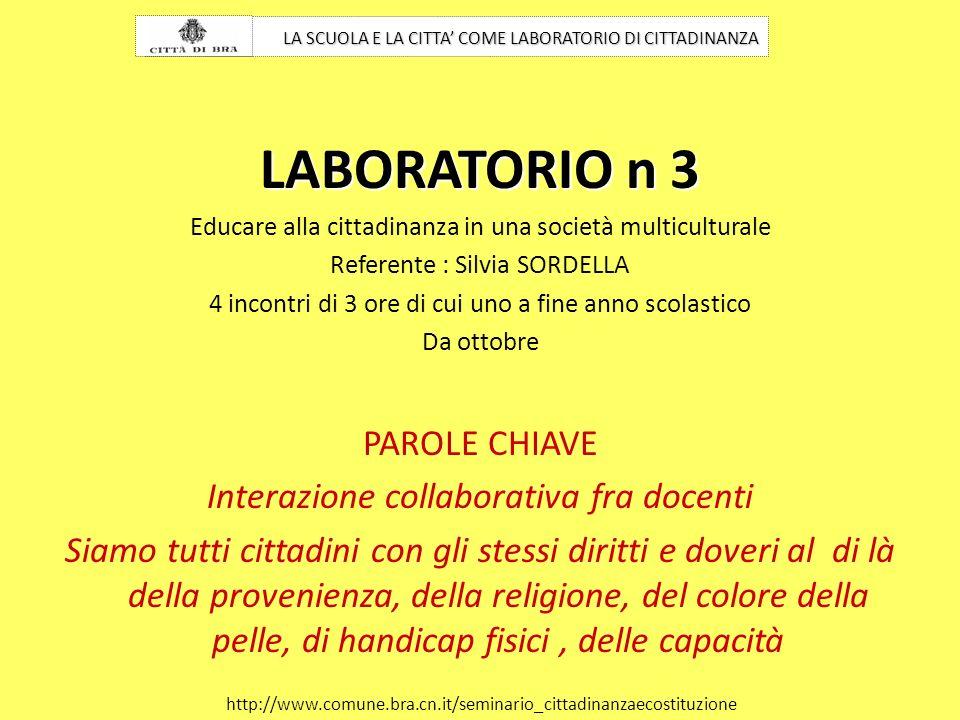 LABORATORIO n 3 PAROLE CHIAVE Interazione collaborativa fra docenti