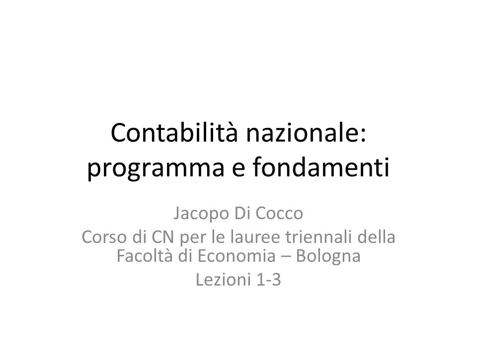 Contabilità nazionale: programma e fondamenti