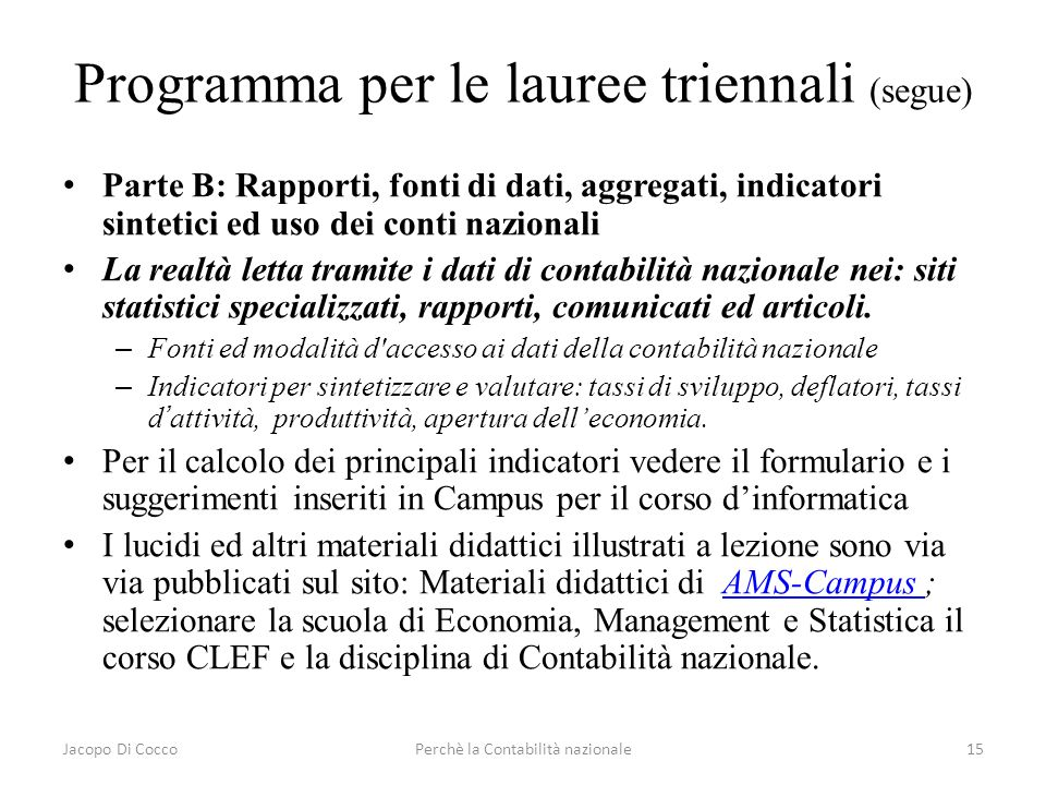 Programma per le lauree triennali (segue)