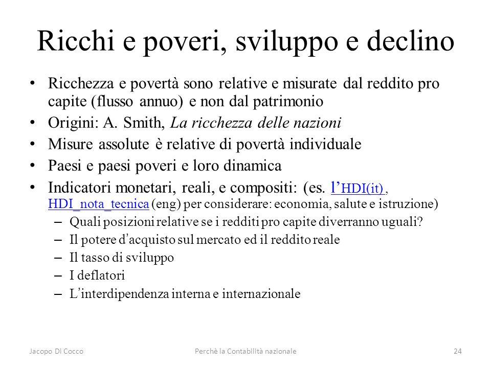 Ricchi e poveri, sviluppo e declino