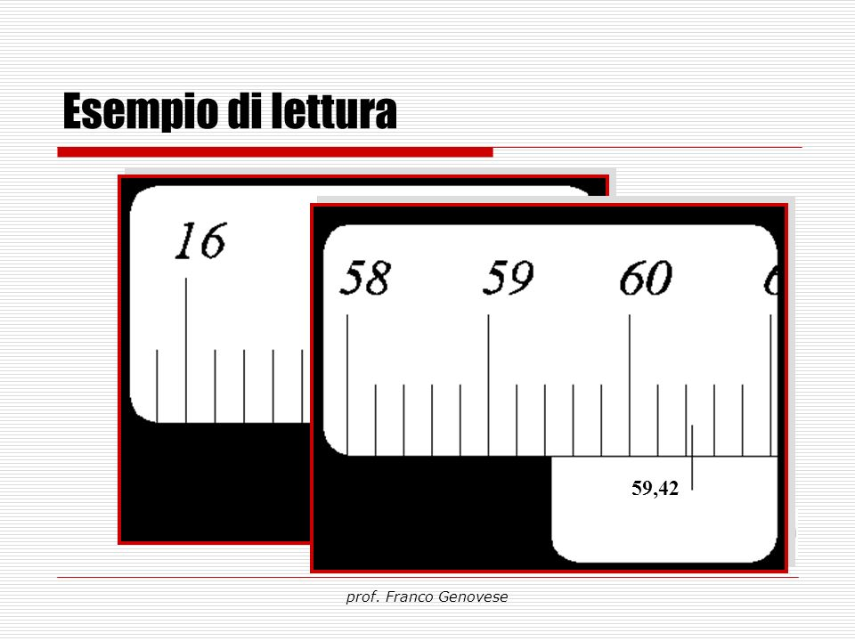 Esempio di lettura 17,21 59,42 prof. Franco Genovese