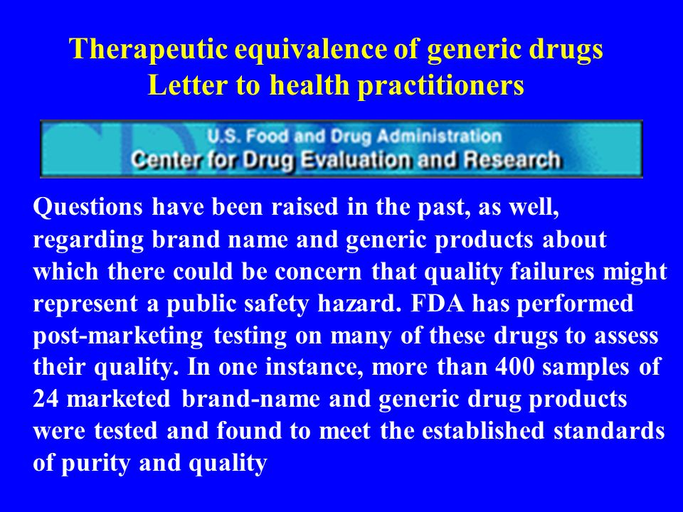 Therapeutic equivalence of generic drugs Letter to health practitioners