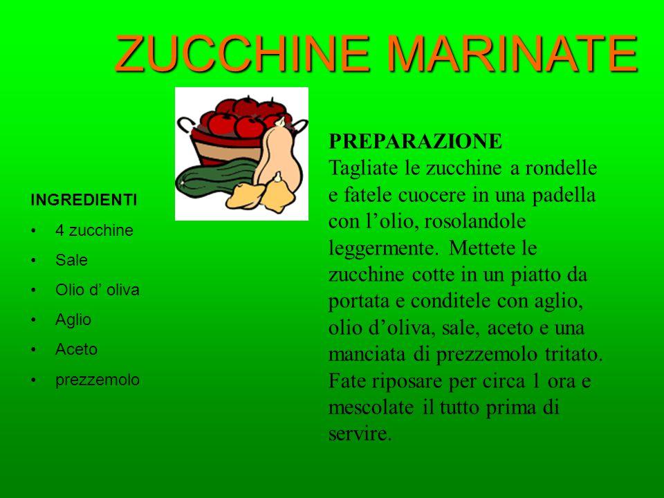 ZUCCHINE MARINATE PREPARAZIONE