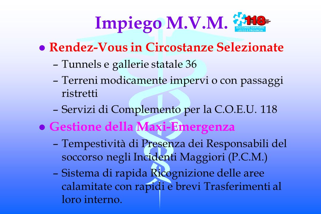 Impiego M.V.M. Rendez-Vous in Circostanze Selezionate
