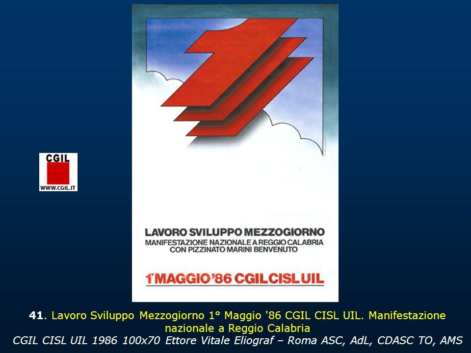 41. Lavoro Sviluppo Mezzogiorno 1° Maggio 86 CGIL CISL UIL
