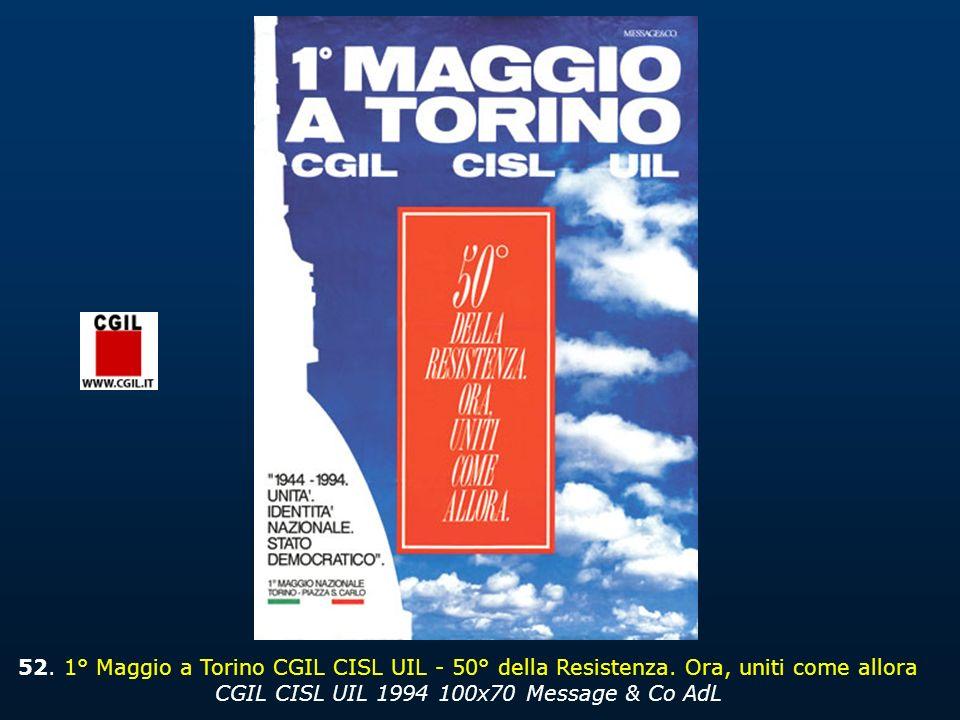 52. 1° Maggio a Torino CGIL CISL UIL - 50° della Resistenza