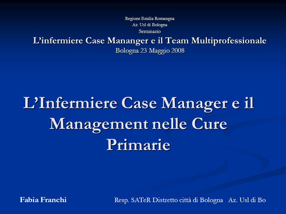 L'Infermiere Case Manager e il Management nelle Cure Primarie