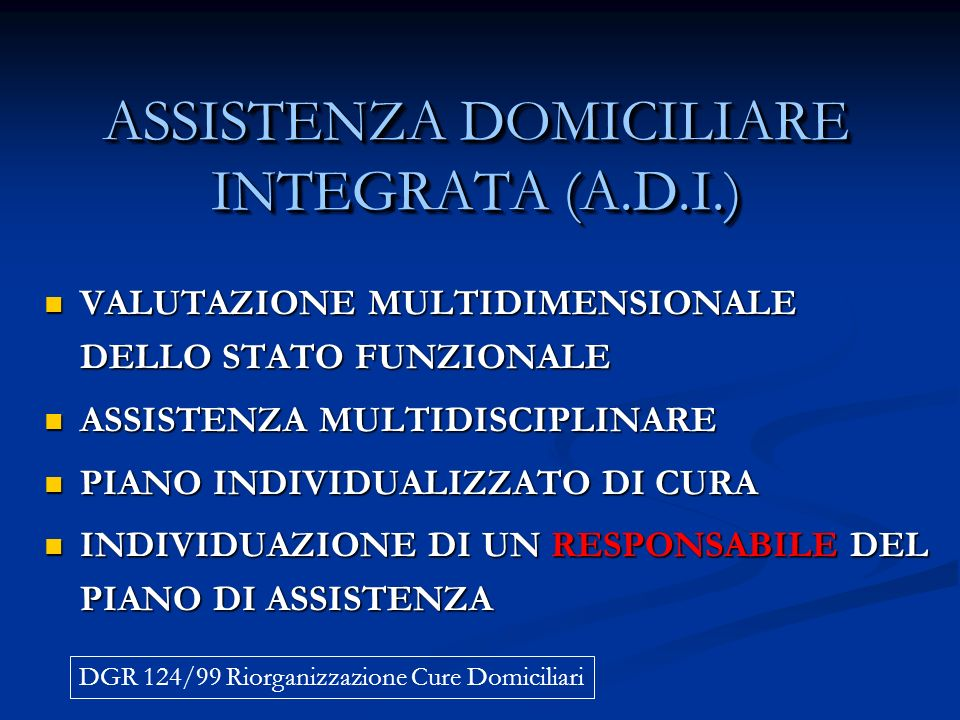 ASSISTENZA DOMICILIARE INTEGRATA (A.D.I.)