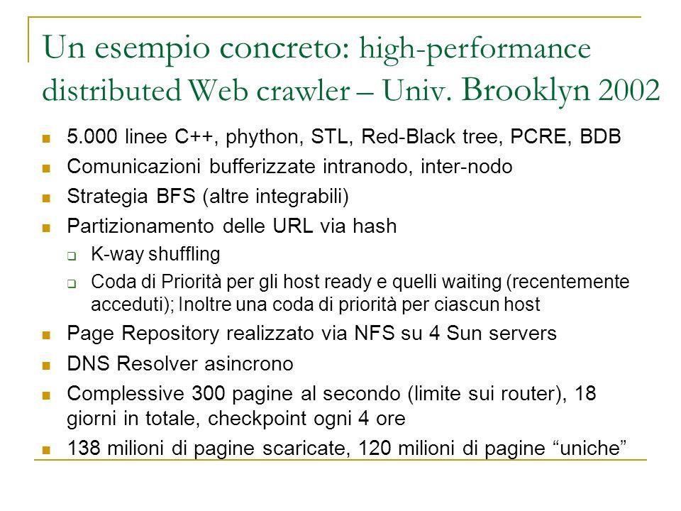 Un esempio concreto: high-performance distributed Web crawler – Univ