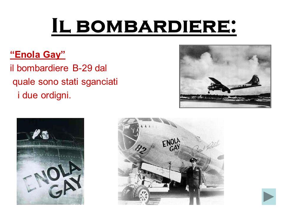 Il bombardiere: Enola Gay il bombardiere B-29 dal