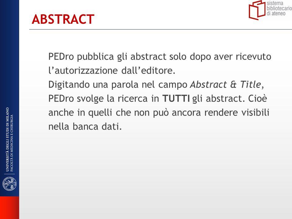ABSTRACT PEDro pubblica gli abstract solo dopo aver ricevuto