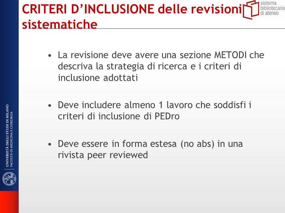 CRITERI D'INCLUSIONE delle revisioni sistematiche