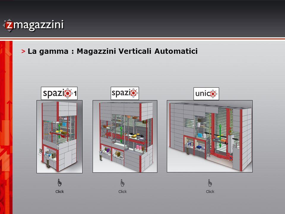     > La gamma : Magazzini Verticali Automatici Click Click